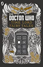 Doctor Who: Time Lord Fairytales by Justin…