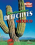 Jen Green: Mexico (Freestyle Express: Destination Detectives) (Freestyle Express: Destination Detectives)