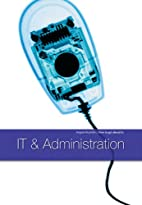 How to Get Ahead in IT and Administration
