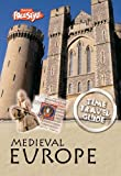 Claybourne, Anna: Medieval Europe (Raintree Freestyle: Time Travel Guides)