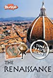 Claybourne, Anna: The Renaissance (Raintree Freestyle: Time Travel Guides)