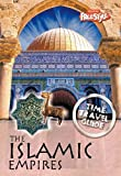 Claybourne, Anna: The Islamic Empires (Raintree Freestyle: Time Travel Guides)