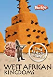 Claybourne, Anna: West African Kingdoms (Raintree Freestyle: Time Travel Guides)