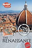 Claybourne, Anna: The Renaissance (Raintree Freestyle Express: Time Travel Guides)