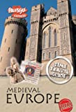 Claybourne, Anna: Medieval Europe (Raintree Freestyle Express: Time Travel Guides)