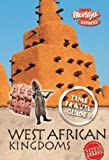 Claybourne, Anna: West African Kingdom (Raintree Freestyle Express: Time Travel Guides)