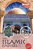 Claybourne, Anna: The Islamic Empire (Raintree Freestyle Express: Time Travel Guides)