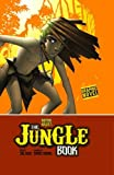 Kipling, Rudyard: The Jungle Book (Graphic Fiction: Graphic Revolve)