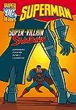 Kupperberg, Paul: Super-villain Showdown (DC Super Heroes - Superman)