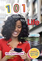 101 Ways to Organize Your Life by Deborah…