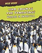 Who Counts the Penguins?: Working in…