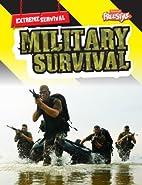 Military Survival (Raintree Freestyle:…