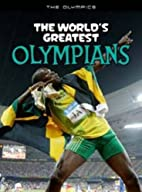 The World's Greatest Olympians (The…