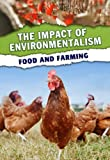 Green, Jen: Food and Farming (The Impact of Environmentalism)
