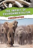 Green, Jen: Conservation (The Impact of Environmentalism)