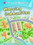 Mapping Communities (Let's Get…