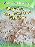 Mapping the Land and Weather (Let's Get…