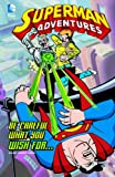 McCloud, Scott: Be Careful What You Wish For... (Superman Adventures)