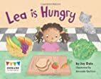 Lea is Hungry (Engage Literacy: Red) by Jay…