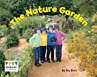 The Nature Garden (Engage Literacy Green) by…