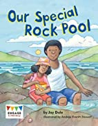 Our Special Rock Pool (Engage Literacy…