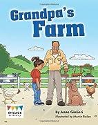 Grandpa's Farm (Engage Literacy: Blue) by…