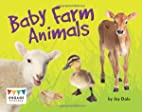 Baby Farm Animals (Engage Literacy Blue) by…
