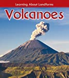 Volcanoes (Learning About Landforms) by…