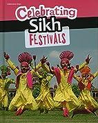 Celebrating Sikh Festivals (Celebration…