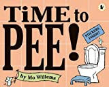 Mo Willems: Time To Pee!
