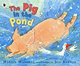 Waddell, Martin: The Pig in the Pond