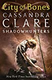 Clare, Cassandra: City of Bones (Mortal Instruments, Bk 1)