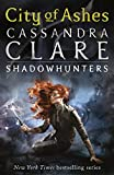 Clare, Cassandra: City Of Ashes - The Mortal Instruments, Book Two