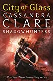 Clare, Cassandra: The Mortal Instruments (City of Glass #3)