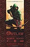 Tony Lee: Outlaw: The Legend of Robin Hood