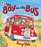 Dale, Penny: The Boy on the Bus