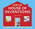 Pop Up House of Inventions by Robert…