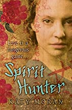 Spirit Hunter by Katy Moran