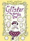 Watson, Andi: Glister: The Family Tree