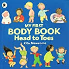 Head to Toes: My First Body Book by Zita…