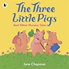 Three Little Pigs by Jane Chapman