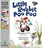Rosen, Michael: Little Rabbit Foo Foo