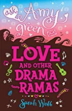 Ask Amy Green: Love and Other Drama-Ramas!…