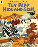 Dale, Penny: Ten Play Hide and Seek