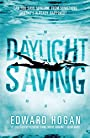 Daylight Saving - Edward Hogan