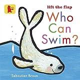 Braun, Sebastien: Who Can Swim?