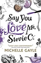 Say You Love Me, Stevie C by Michelle Gayle