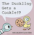 Duckling Gets a Cookie!? by Mo Willems
