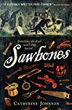 Johnson, Catherine: Sawbones