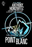 Horowitz, Anthony: Point Blanc Graphic Novel
